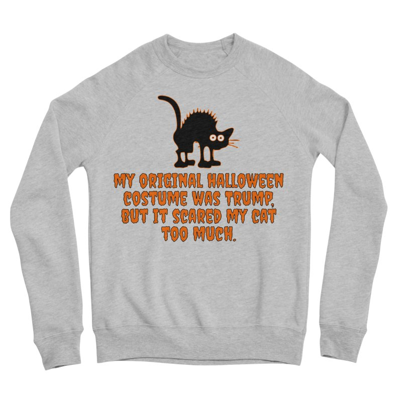 Trump Halloween Costume T-shirt Women's Sponge Fleece Sweatshirt by Tee Panic T-Shirt Shop by Muzehack