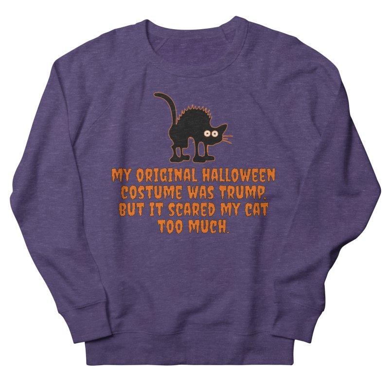 Trump Halloween Costume T-shirt Women's French Terry Sweatshirt by Tee Panic T-Shirt Shop by Muzehack