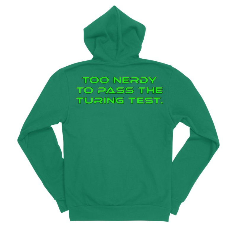 Too Nerdy To Pass The Touring Test T-shirt Men's Sponge Fleece Zip-Up Hoody by Tee Panic T-Shirt Shop by Muzehack