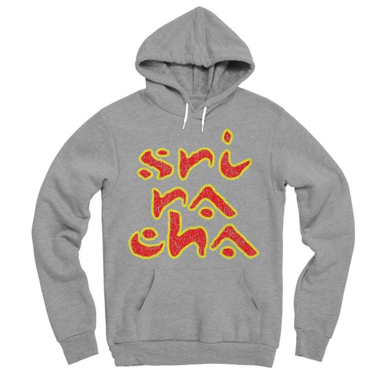 Sriracha T-shirt Men's Sponge Fleece Pullover Hoody by Tee Panic T-Shirt Shop by Muzehack