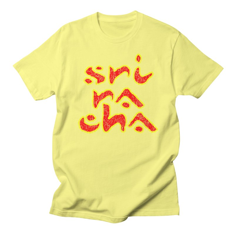 Sriracha T-shirt Women's Regular Unisex T-Shirt by Tee Panic T-Shirt Shop by Muzehack