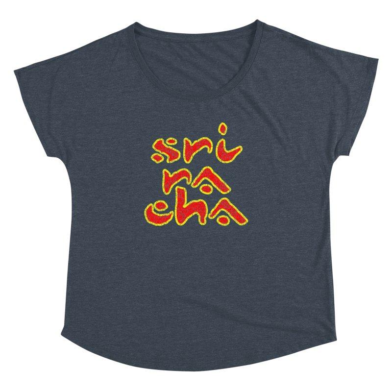 Sriracha T-shirt Women's Dolman Scoop Neck by Tee Panic T-Shirt Shop by Muzehack