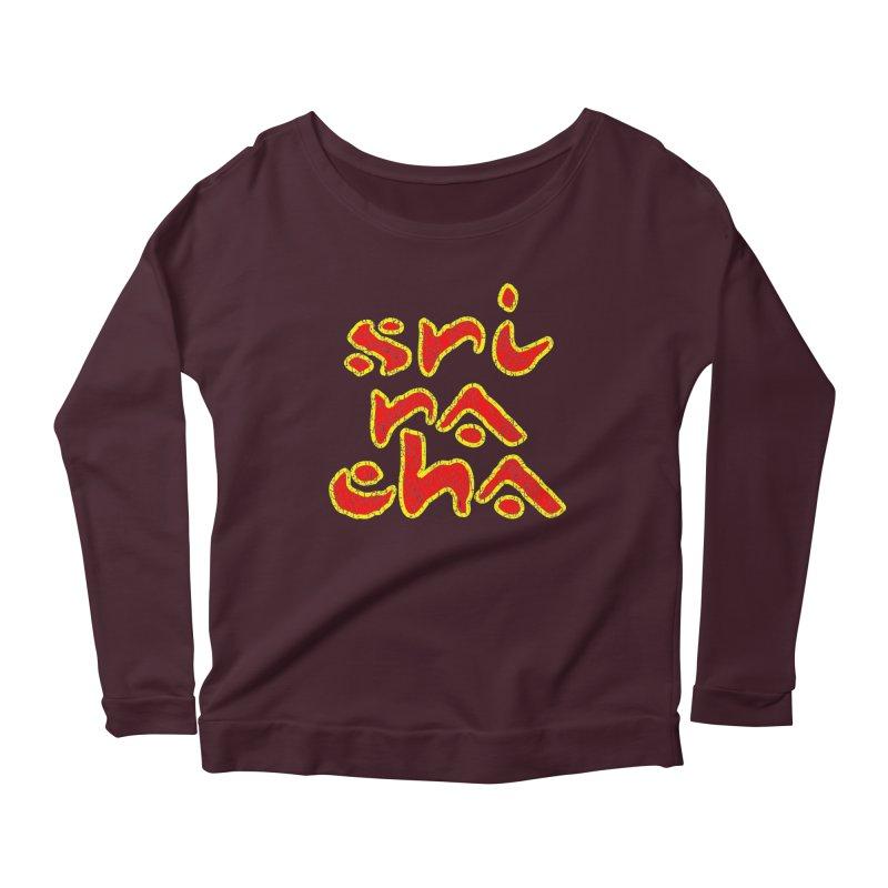 Sriracha T-shirt Women's Scoop Neck Longsleeve T-Shirt by Tee Panic T-Shirt Shop by Muzehack