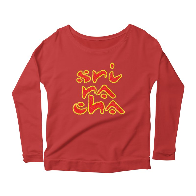 Sriracha T-shirt Women's Scoop Neck Longsleeve T-Shirt by Tee Panic T-Shirt Shop by Muzehack