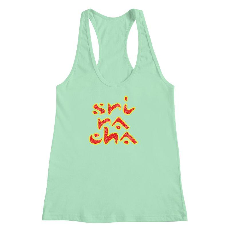 Sriracha T-shirt Women's Racerback Tank by Tee Panic T-Shirt Shop by Muzehack