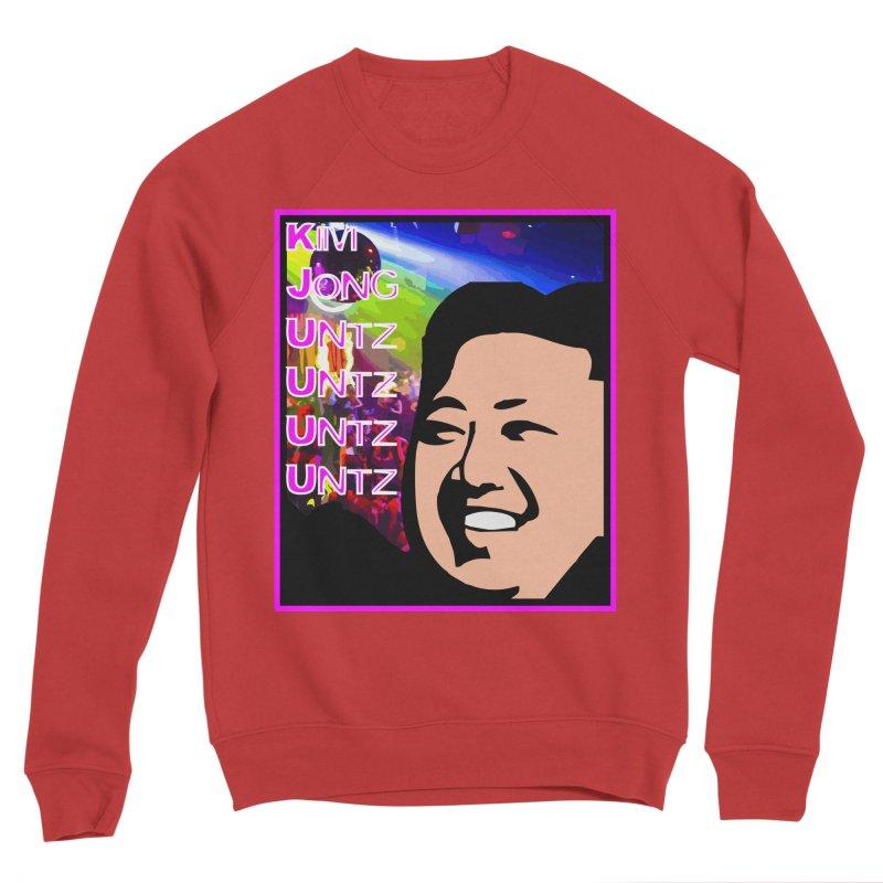 Kim Jong Untz Untz Untz Untz Men's Sponge Fleece Sweatshirt by Tee Panic T-Shirt Shop by Muzehack