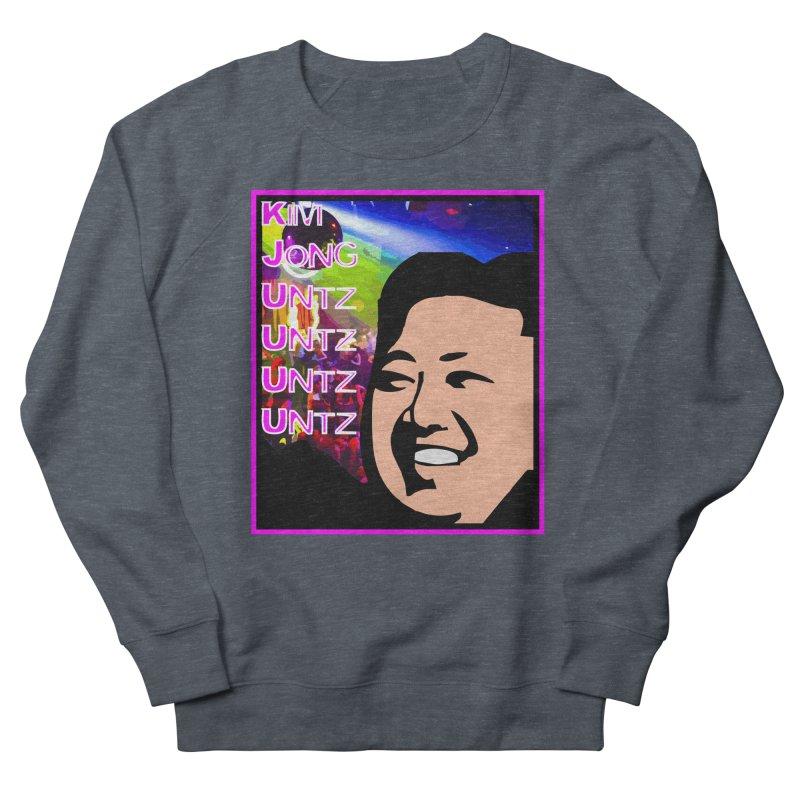 Kim Jong Untz Untz Untz Untz Men's French Terry Sweatshirt by Tee Panic T-Shirt Shop by Muzehack