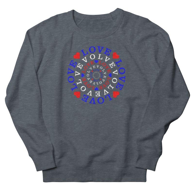 Evolve Love Women's French Terry Sweatshirt by Tee Panic T-Shirt Shop by Muzehack