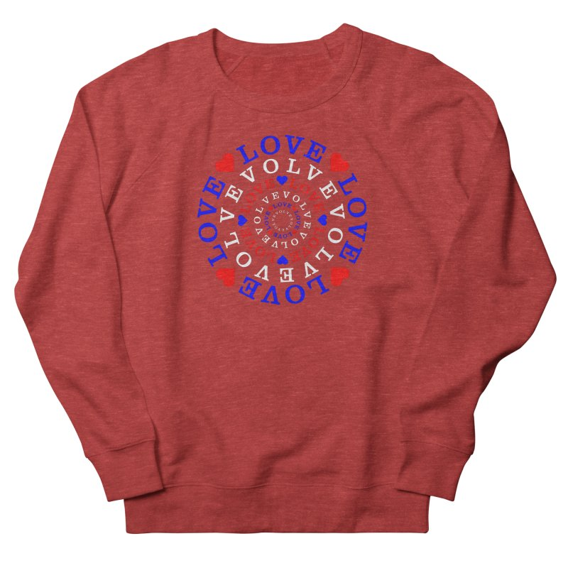 Evolve Love Men's French Terry Sweatshirt by Tee Panic T-Shirt Shop by Muzehack