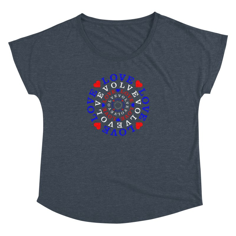 Evolve Love Women's Dolman Scoop Neck by Tee Panic T-Shirt Shop by Muzehack