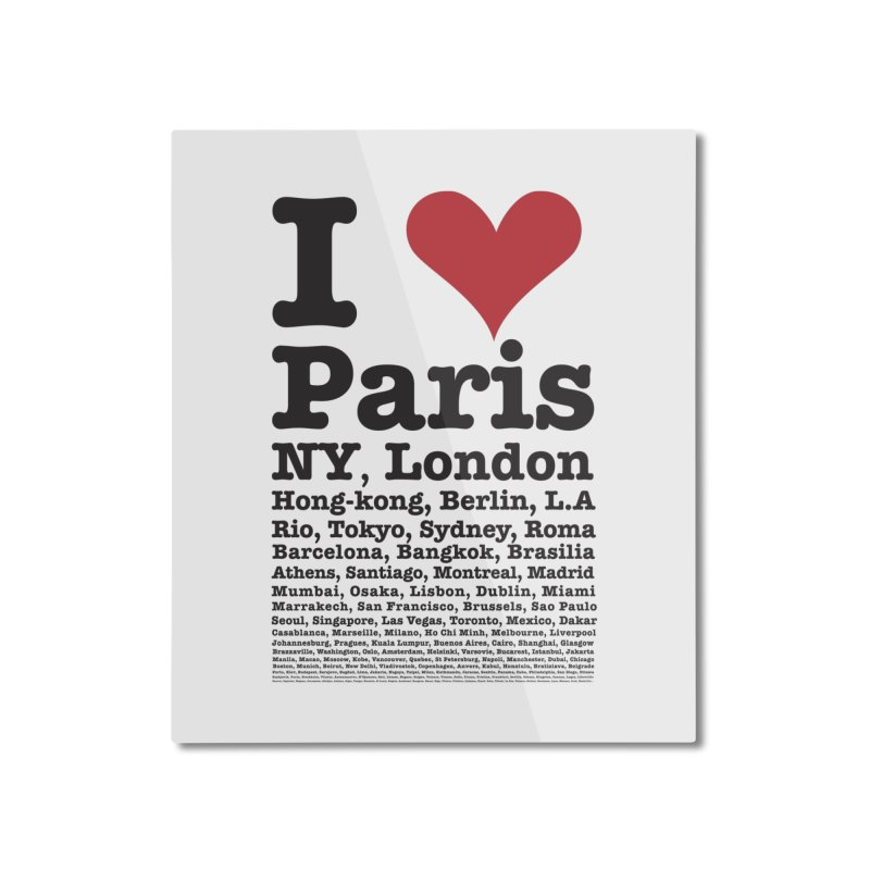 City Lover Home Mounted Aluminum Print by Teezinvaders