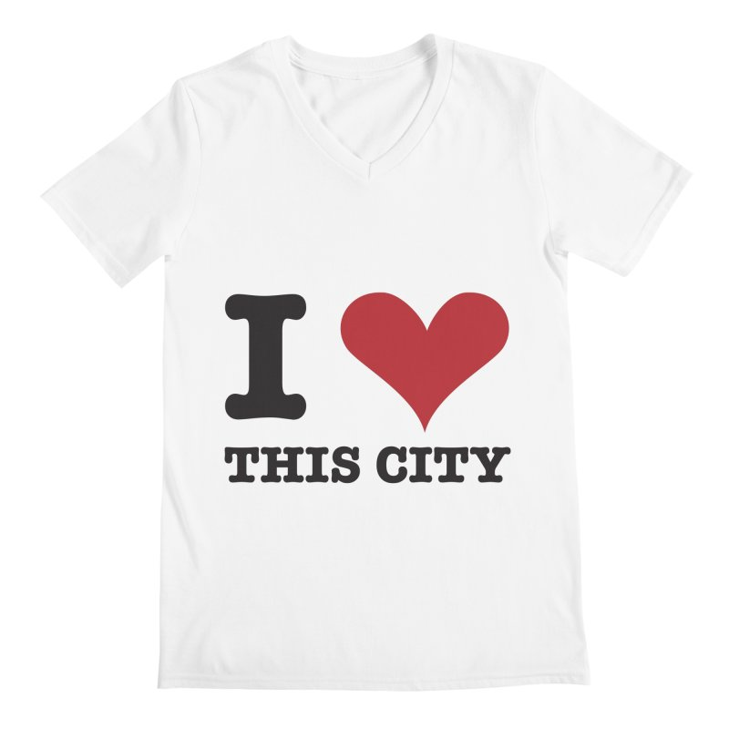 I Love This CIty Men's V-Neck by Teezinvaders