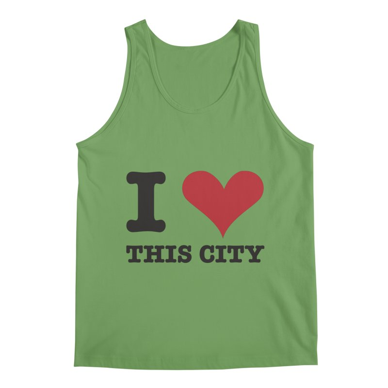I Love This CIty Men's Tank by Teezinvaders