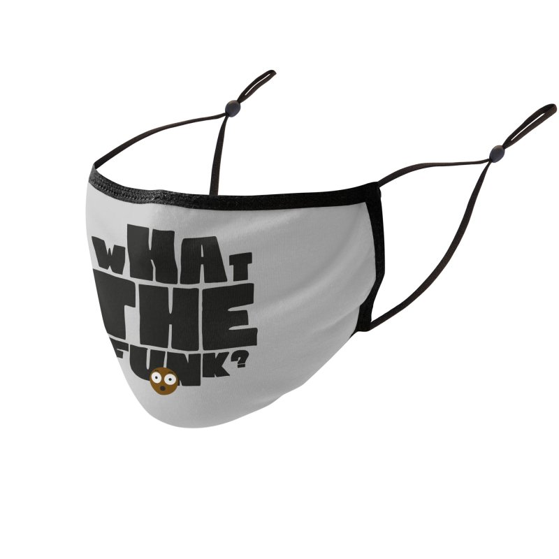 What The Funk? Accessories Face Mask by Teezinvaders