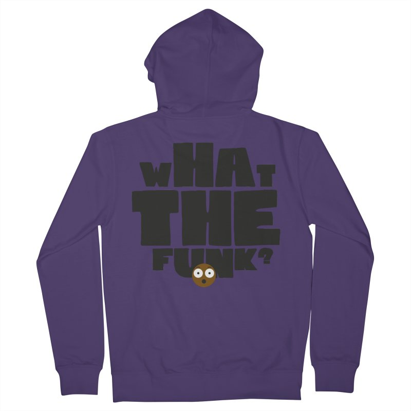 What The Funk? Women's Zip-Up Hoody by Teezinvaders