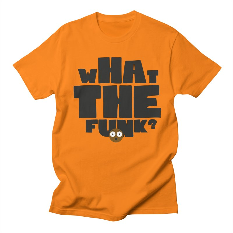 What The Funk? Men's T-shirt by Teezinvaders