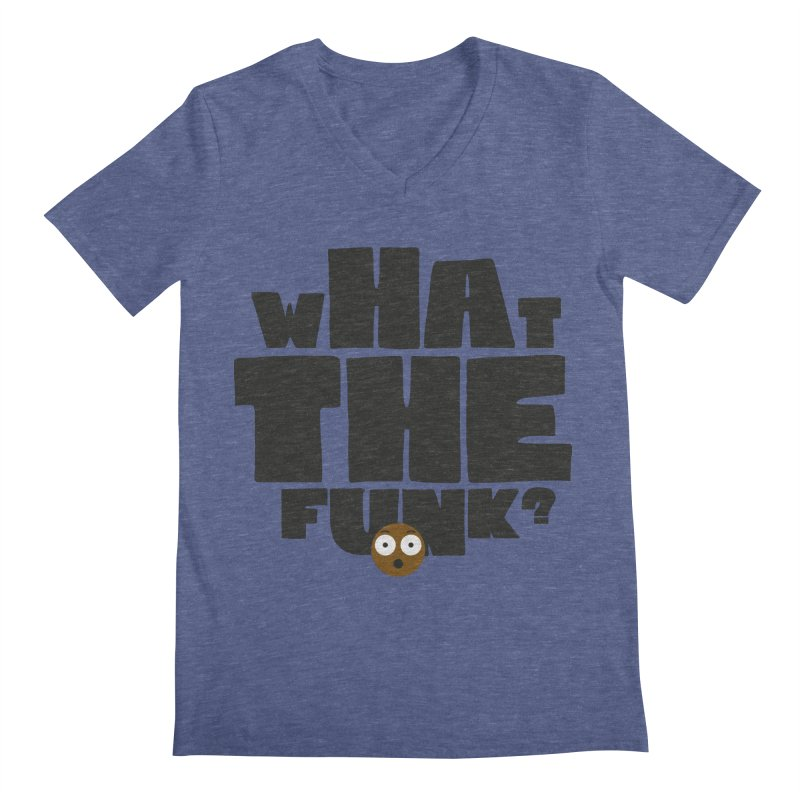 What The Funk? Men's Regular V-Neck by Teezinvaders