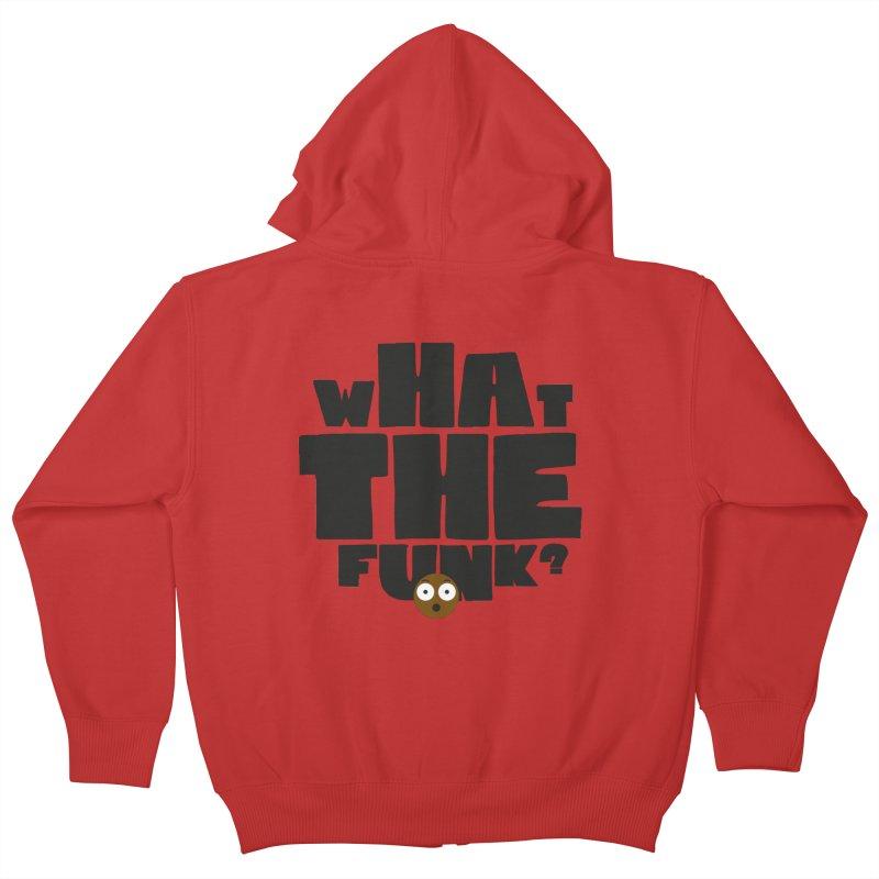 What The Funk? Kids Zip-Up Hoody by Teezinvaders