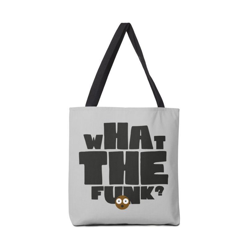 What The Funk? Accessories Bag by Teezinvaders