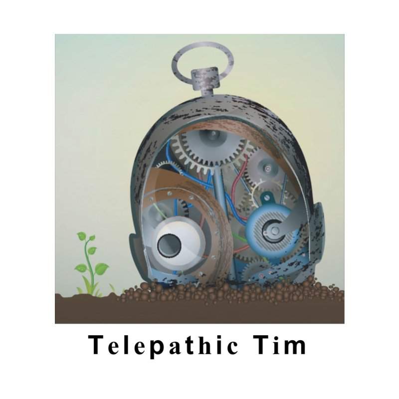 Telepathic Tim by Telepathic Tim Artist Shop