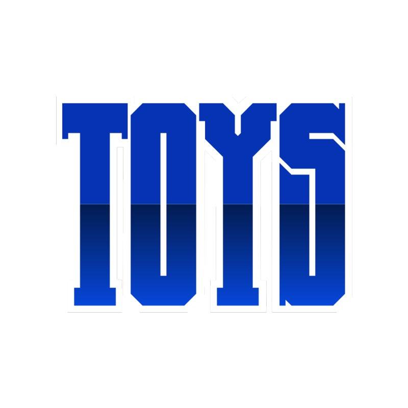TOYS by Tenacious Toys Apparel Collection
