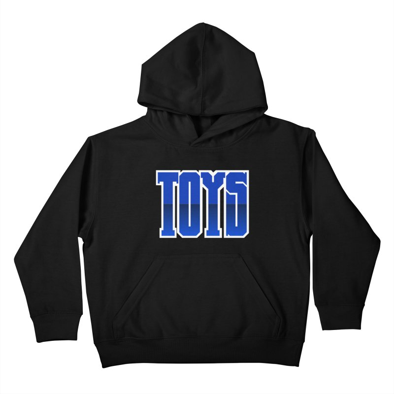 TOYS Kids Pullover Hoody by Tenacious Toys Apparel Collection