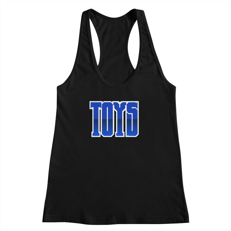 TOYS Women's Tank by Tenacious Toys Apparel Collection