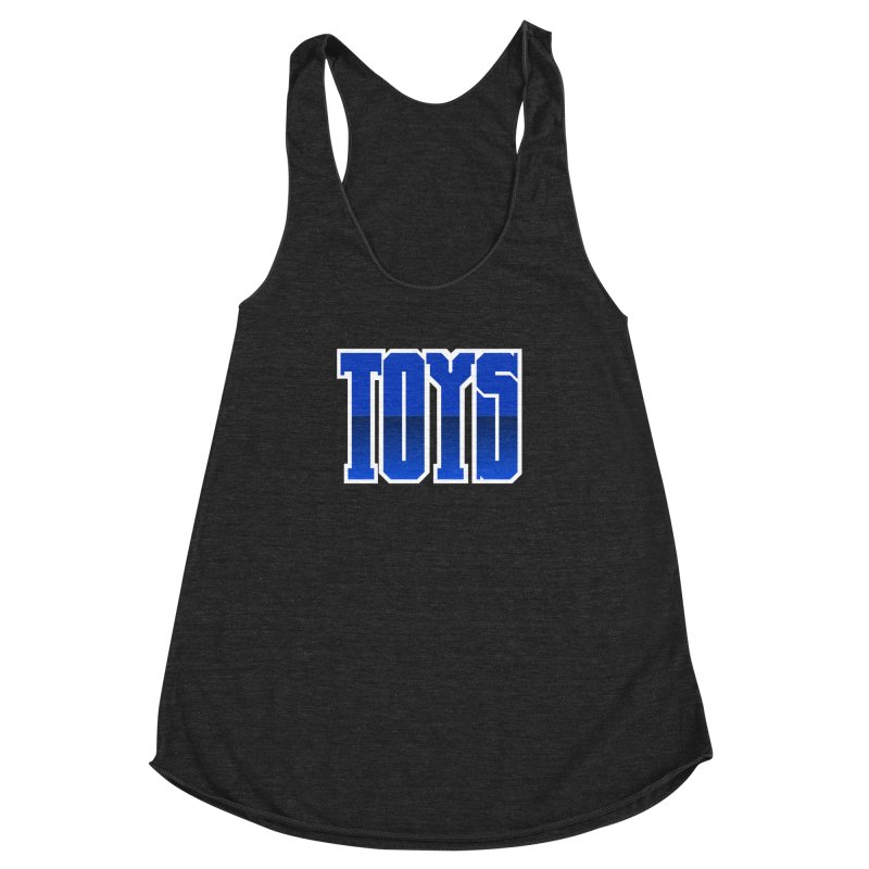 TOYS Women's Racerback Triblend Tank by Tenacious Toys Apparel Collection