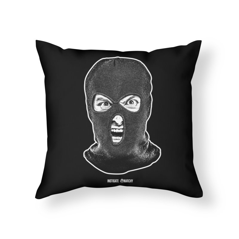 Instigate Anarchy Home Throw Pillow by Tentimeskarma