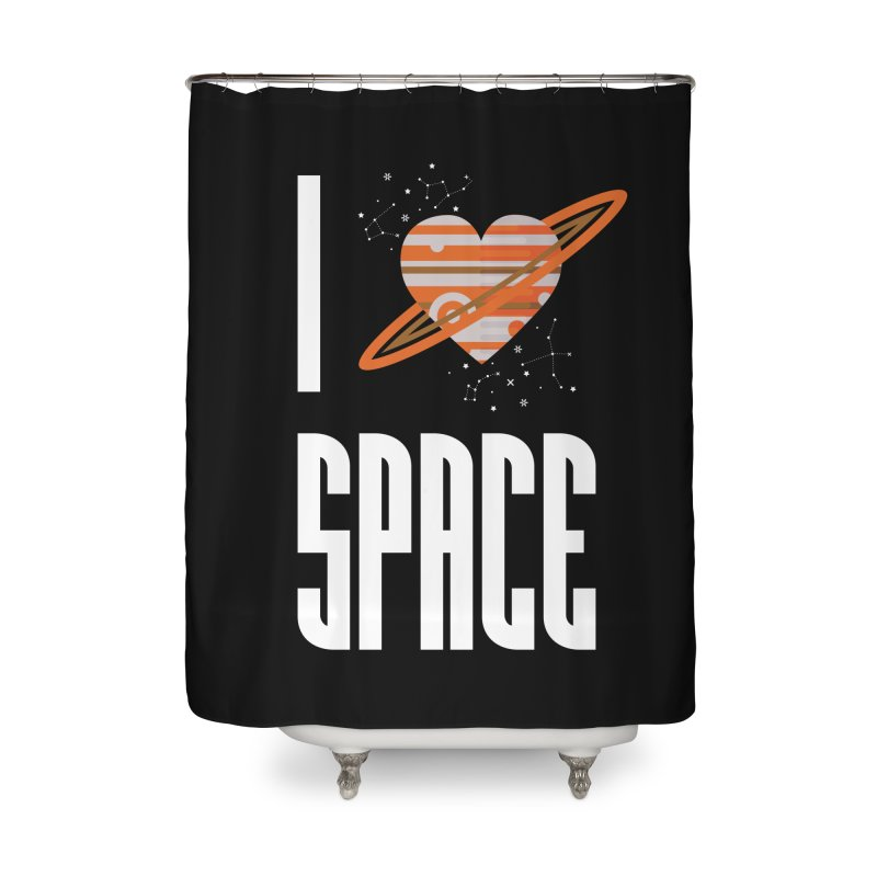 I Heart Space Home Shower Curtain by Tentimeskarma