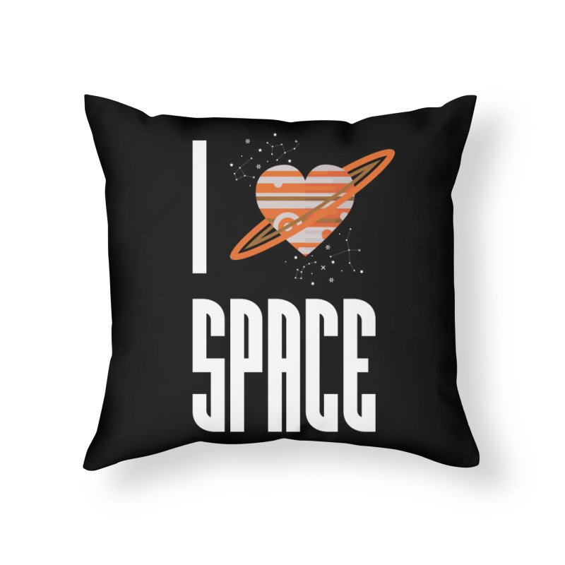 I Heart Space Home Throw Pillow by Tentimeskarma