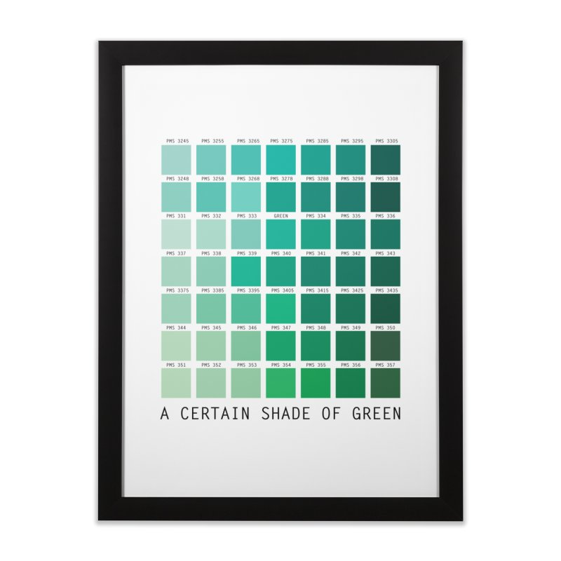A Certain Shade of Green Home Framed Fine Art Print by Tentimeskarma