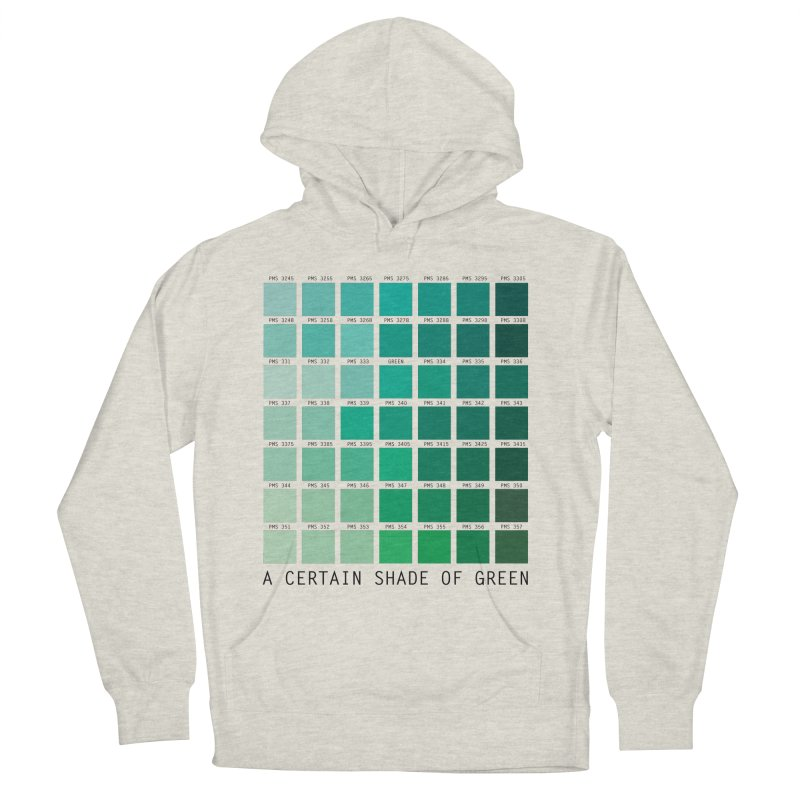 A Certain Shade of Green Women's Pullover Hoody by Tentimeskarma