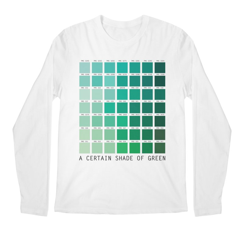 A Certain Shade of Green Men's Regular Longsleeve T-Shirt by Tentimeskarma