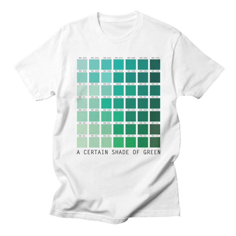 A Certain Shade of Green Men's Regular T-Shirt by Tentimeskarma