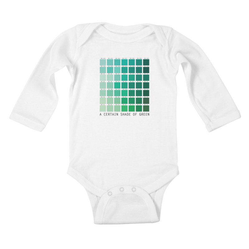 A Certain Shade of Green Kids Baby Longsleeve Bodysuit by Tentimeskarma