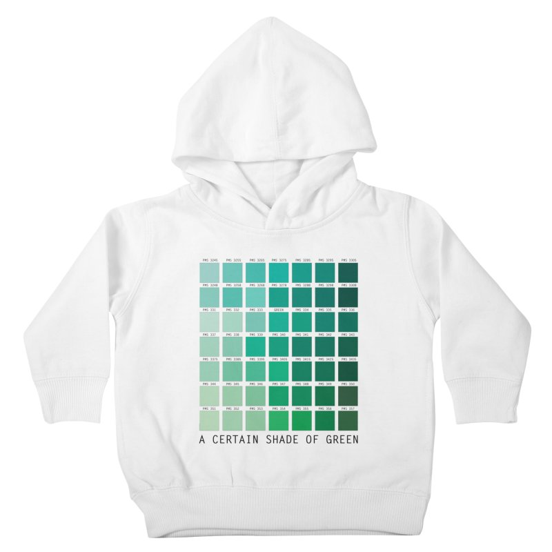 A Certain Shade of Green Kids Toddler Pullover Hoody by Tentimeskarma