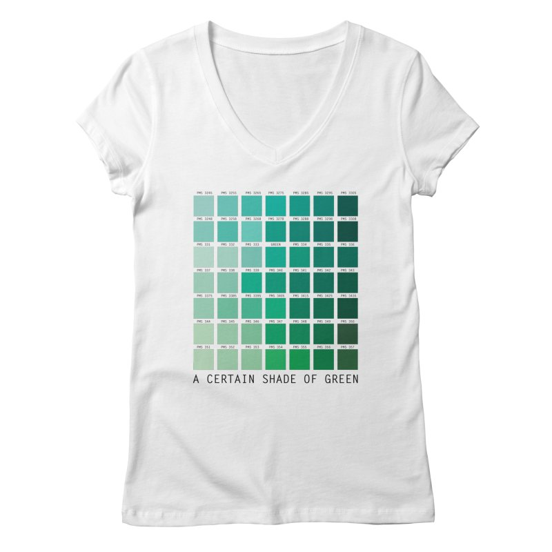 A Certain Shade of Green Women's V-Neck by Tentimeskarma
