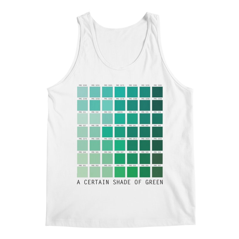 A Certain Shade of Green Men's Regular Tank by Tentimeskarma