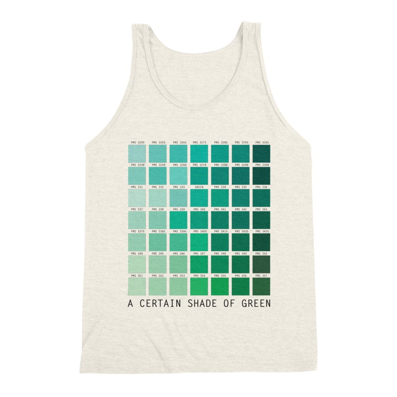 A Certain Shade of Green Men's Triblend Tank by Tentimeskarma