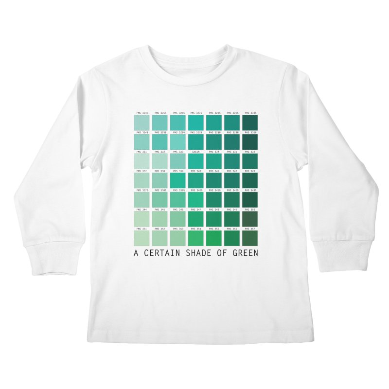 A Certain Shade of Green Kids Longsleeve T-Shirt by Tentimeskarma