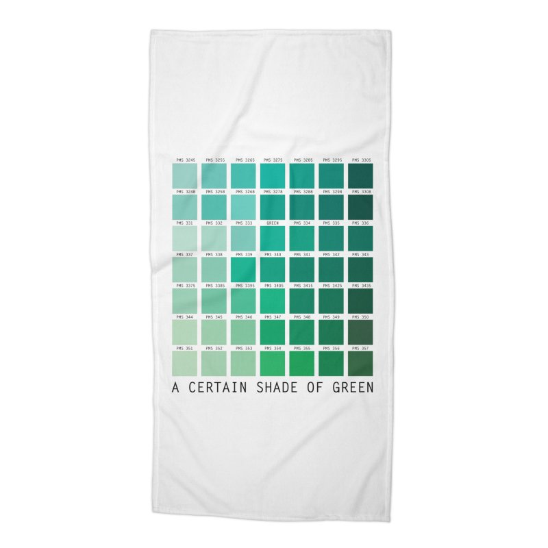 A Certain Shade of Green Accessories Beach Towel by Tentimeskarma