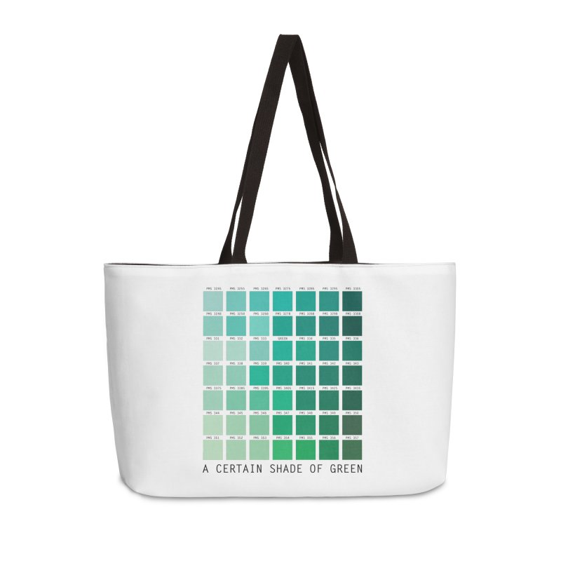 A Certain Shade of Green Accessories Weekender Bag Bag by Tentimeskarma