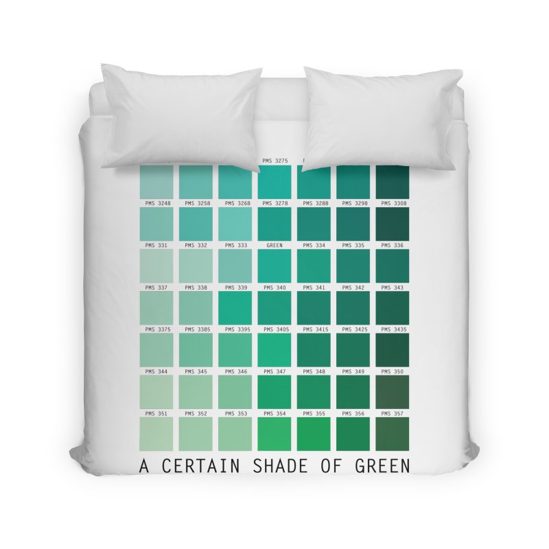 A Certain Shade of Green Home Duvet by Tentimeskarma