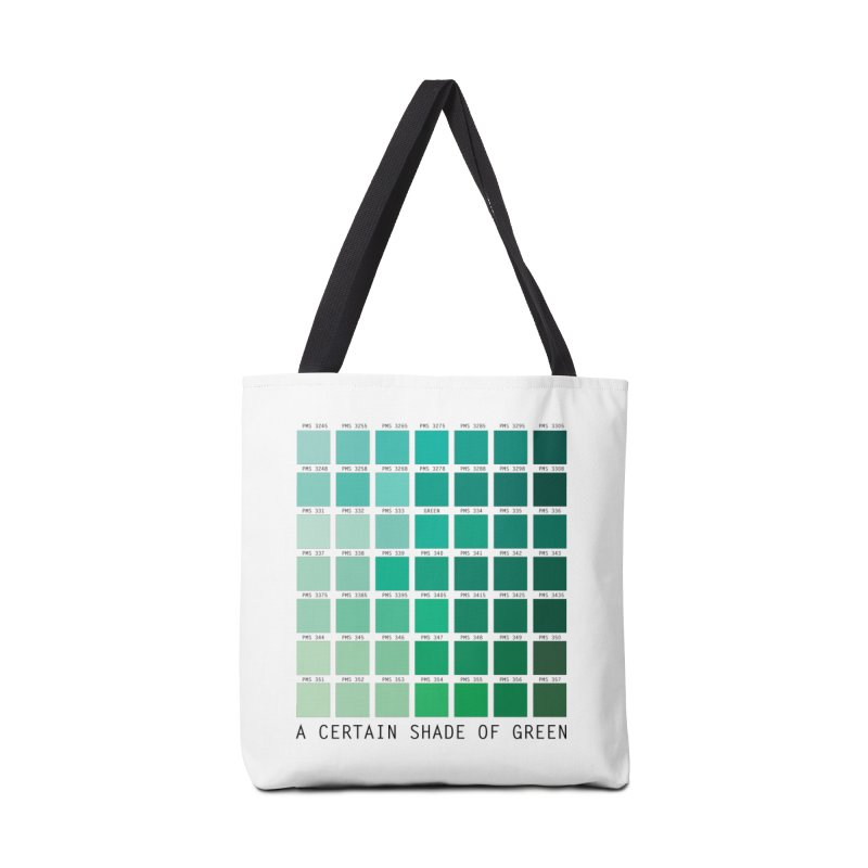 A Certain Shade of Green Accessories Tote Bag Bag by Tentimeskarma