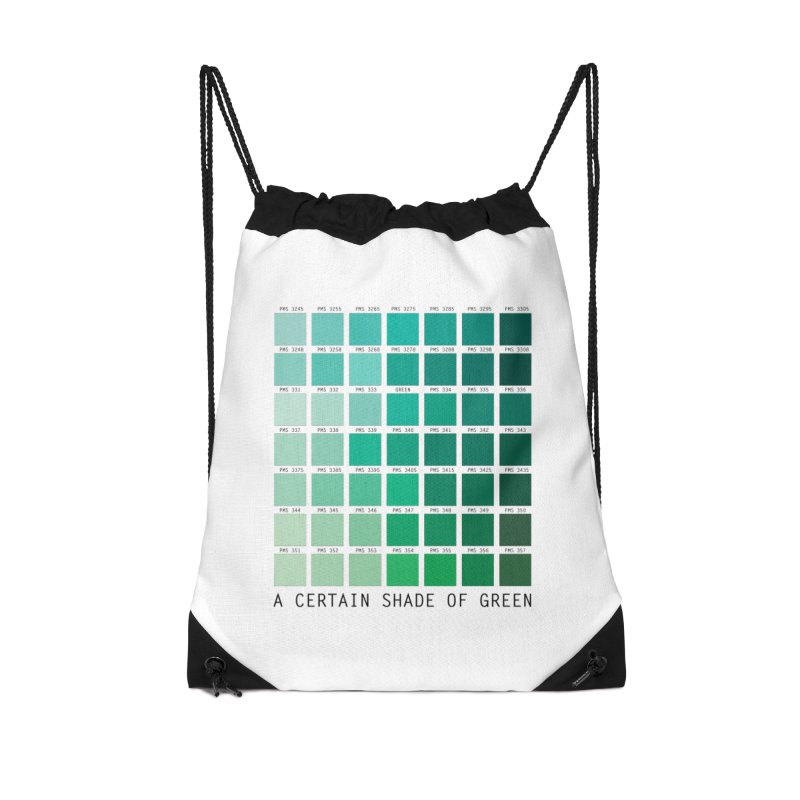 A Certain Shade of Green Accessories Drawstring Bag Bag by Tentimeskarma