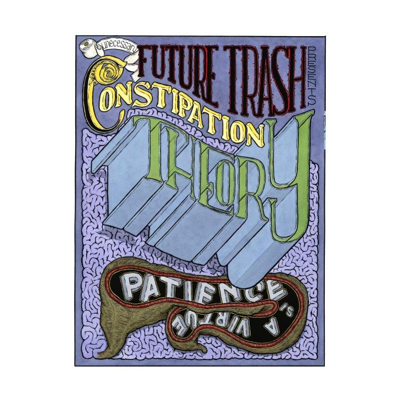 FUTURE TRASH: Constipation Theory by Scott Teplin's Chazerai Bazaar