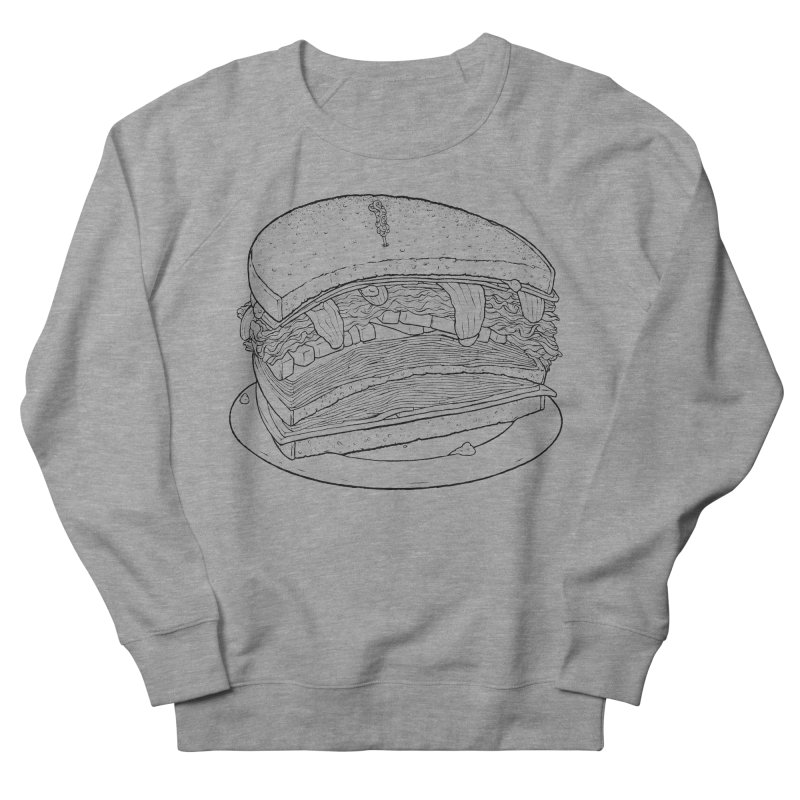 Oh, just half for me, thanks. Women's French Terry Sweatshirt by Scott Teplin's Chazerai Bazaar