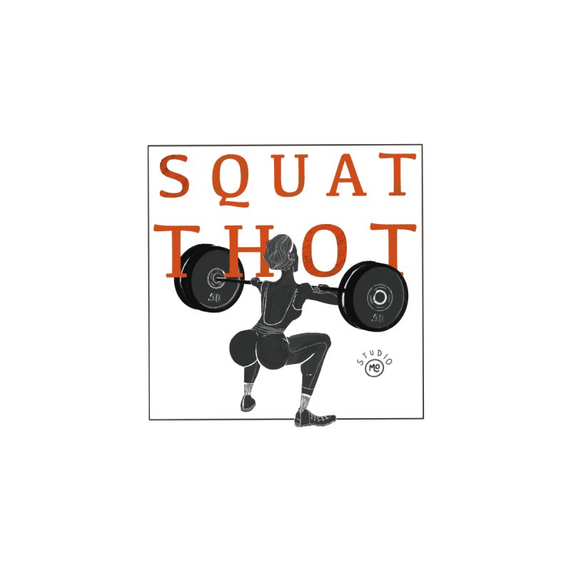 Squat Thot Accessories Magnet by Tequila Sunday