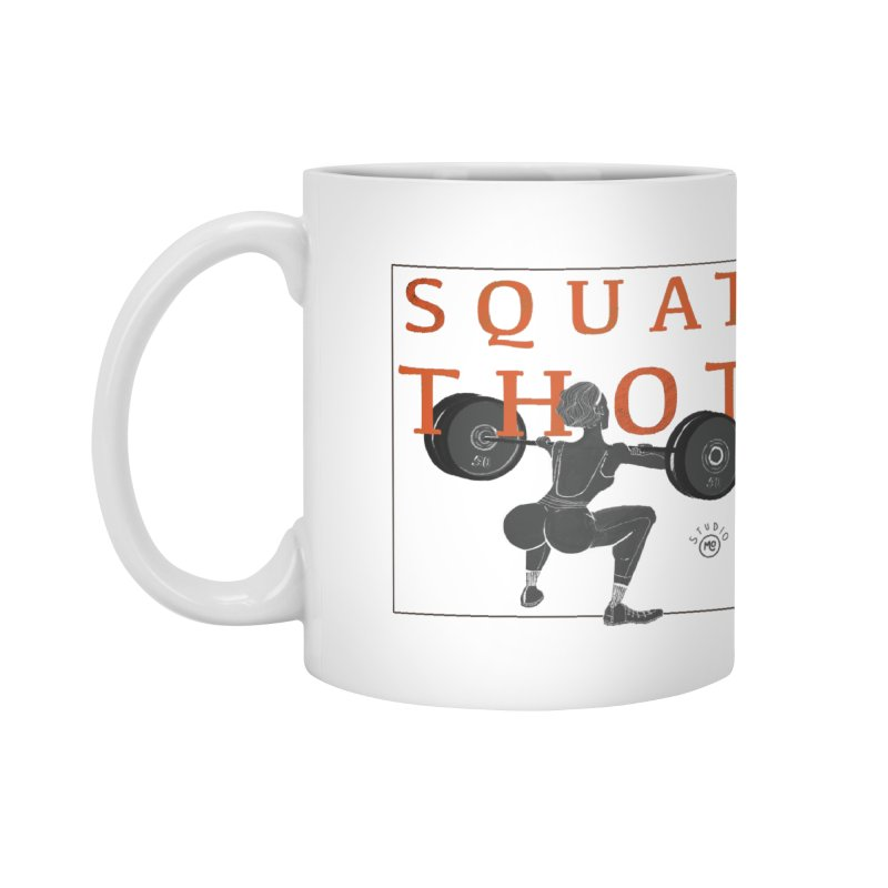 Squat Thot Accessories Mug by Tequila Sunday